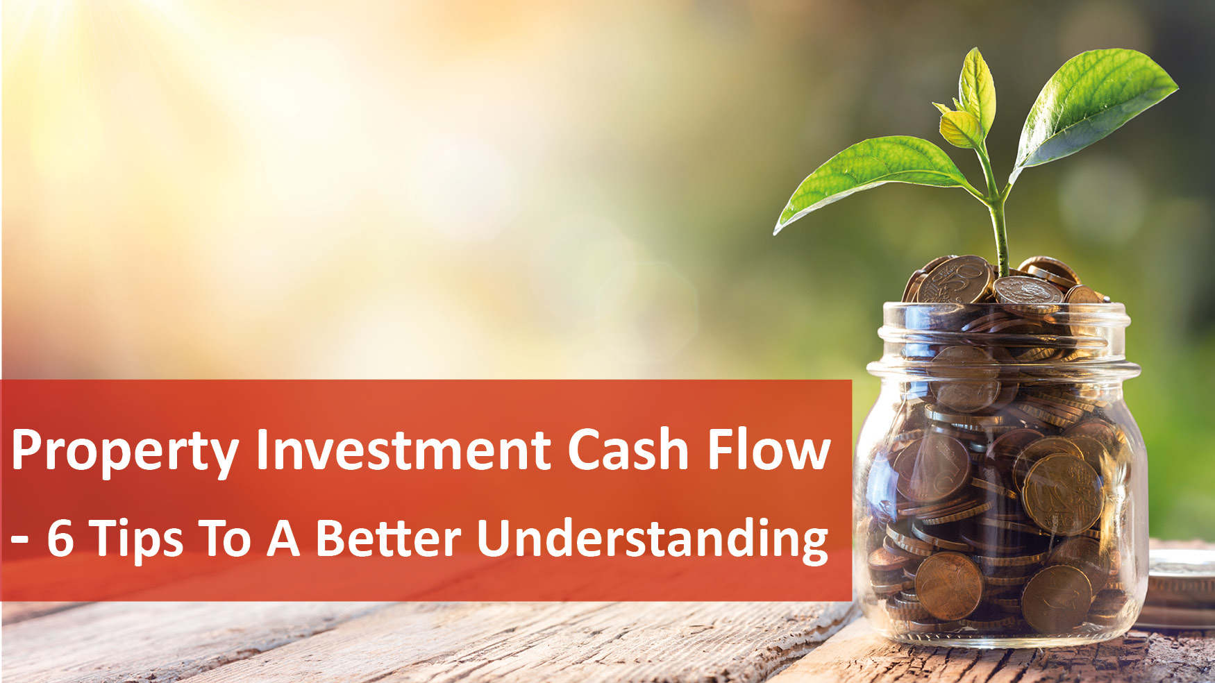 We Love Rentals 6 Tips to Understand Property Investment Cash Flow