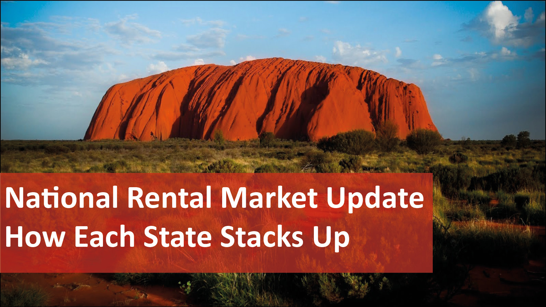 We Love Rentals National Rental Market Update