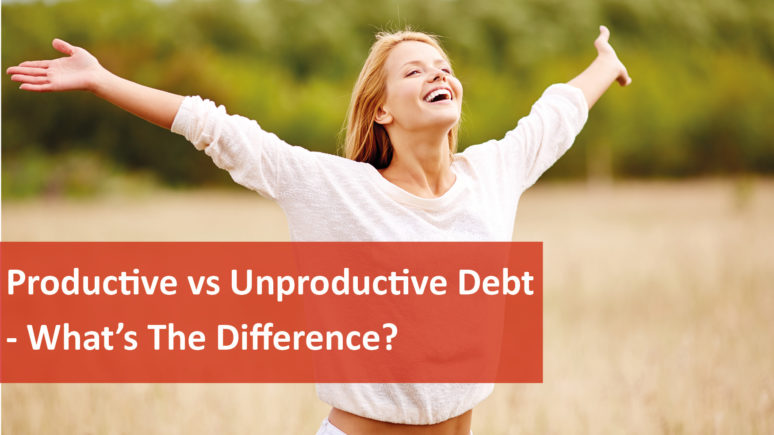 We Love Rentals Productive vs Unproductive Debt
