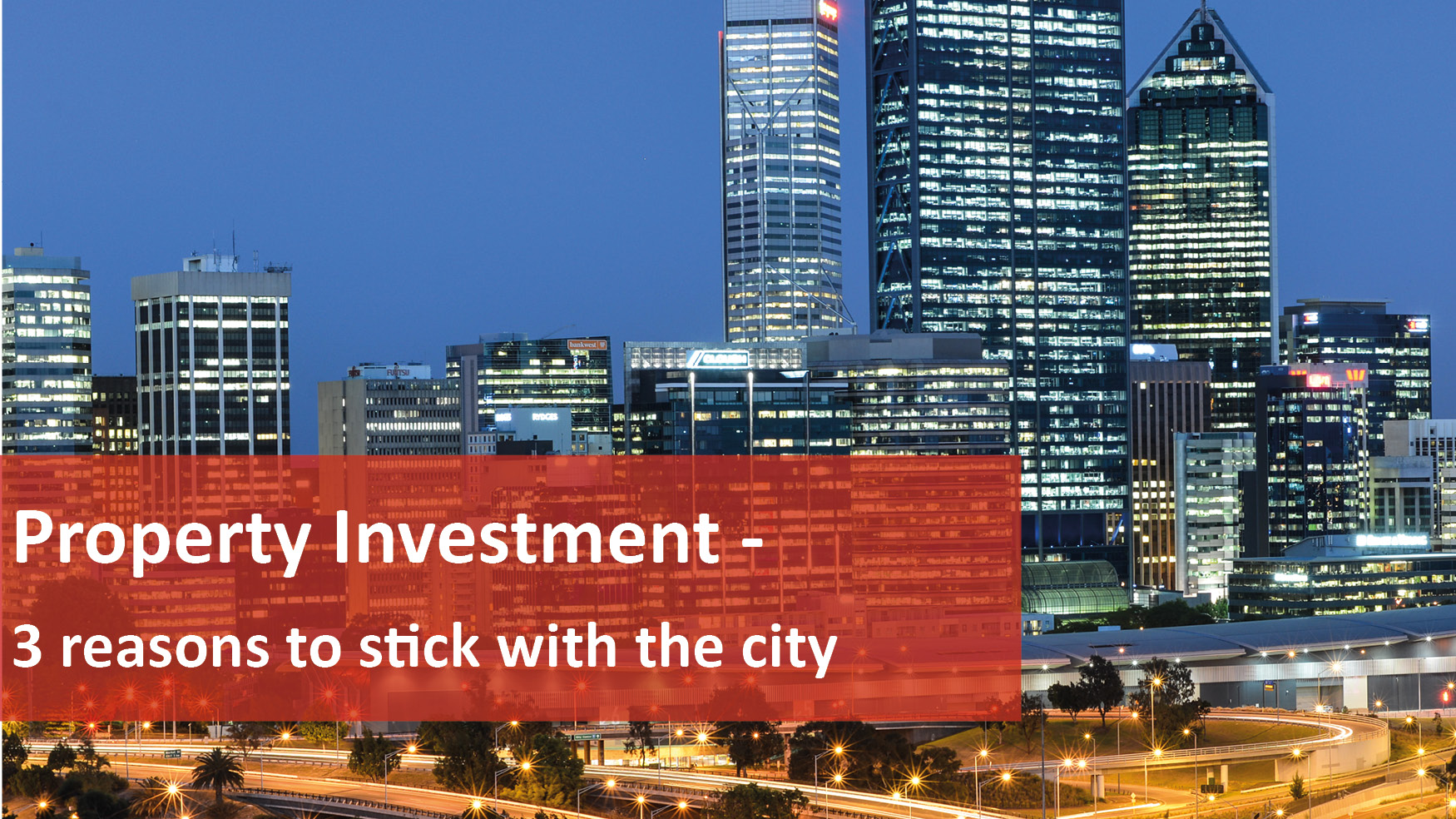 We Love Rentals Property Investment 3 Reasons To Stick With The City