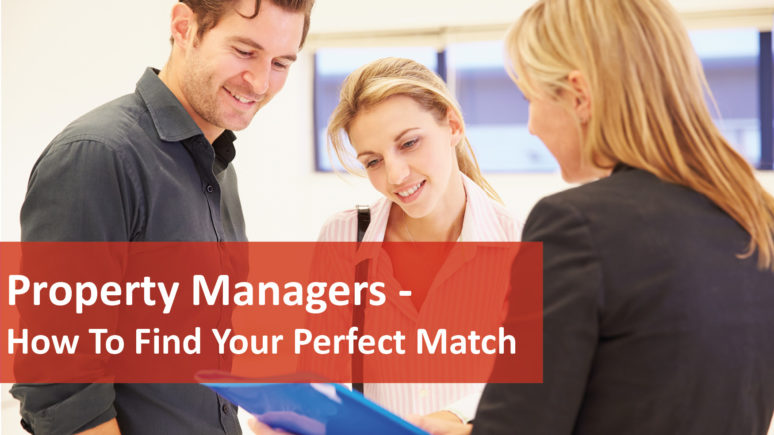 We Love Rentals Property Managers How To Find Your Perfect Match