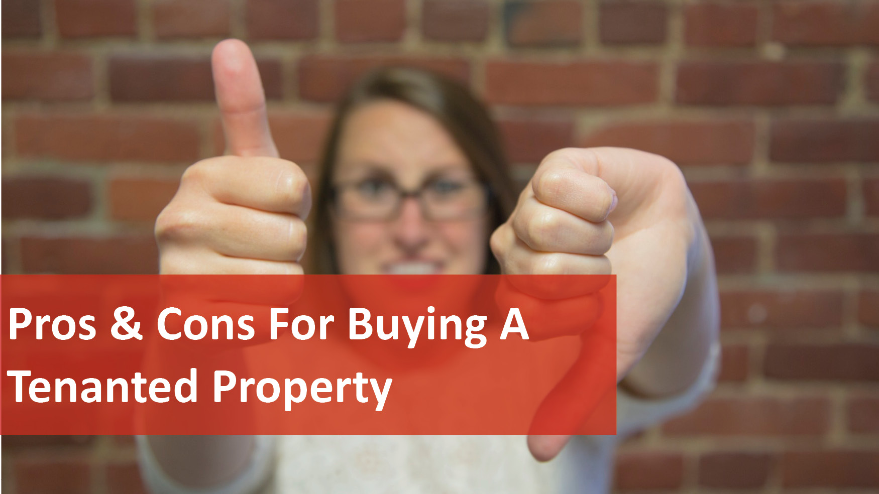 We Love Rentals Pros Cons For Buying A Tenanted Property
