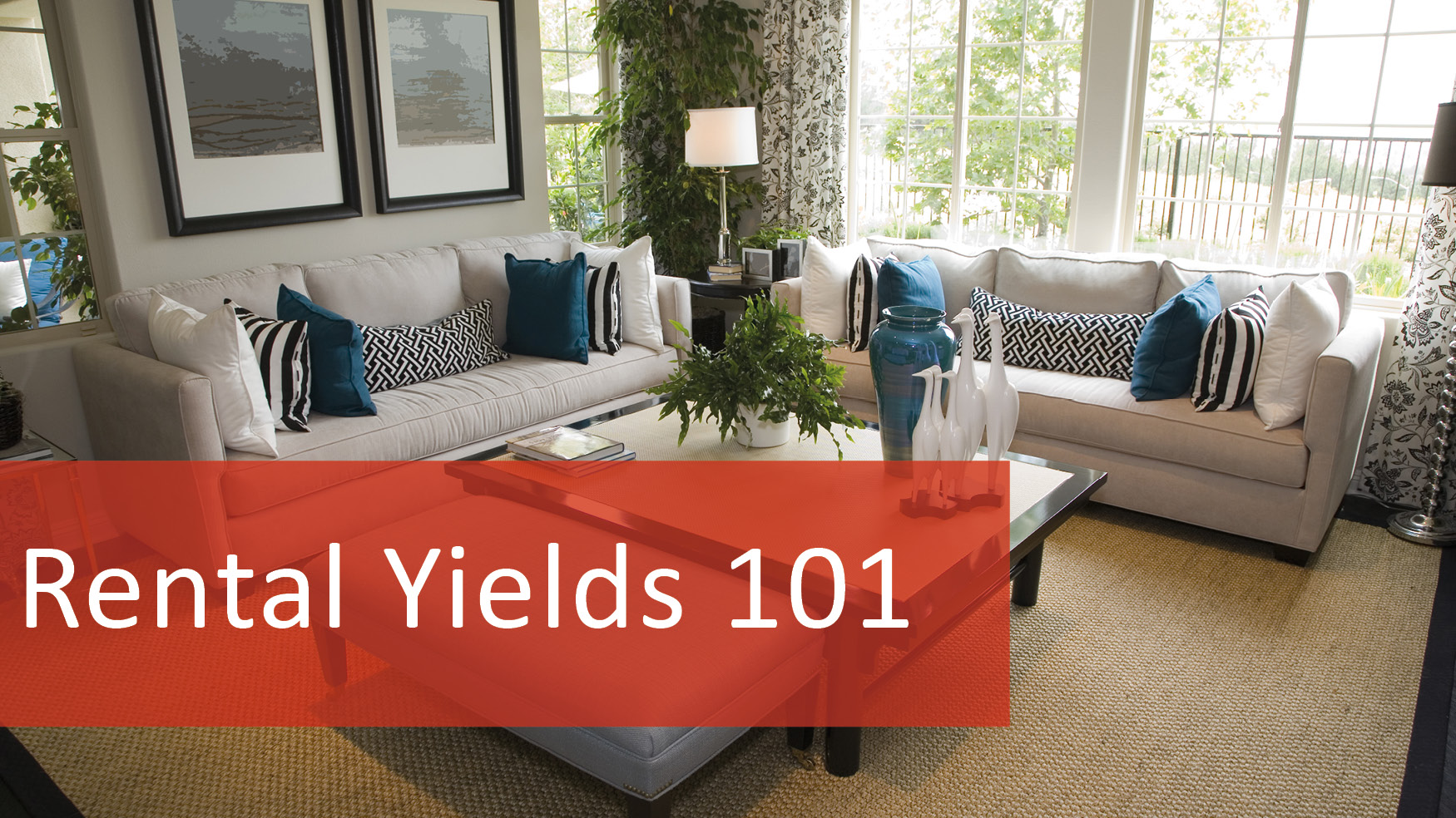 We Love Rentals Rental Yields 101