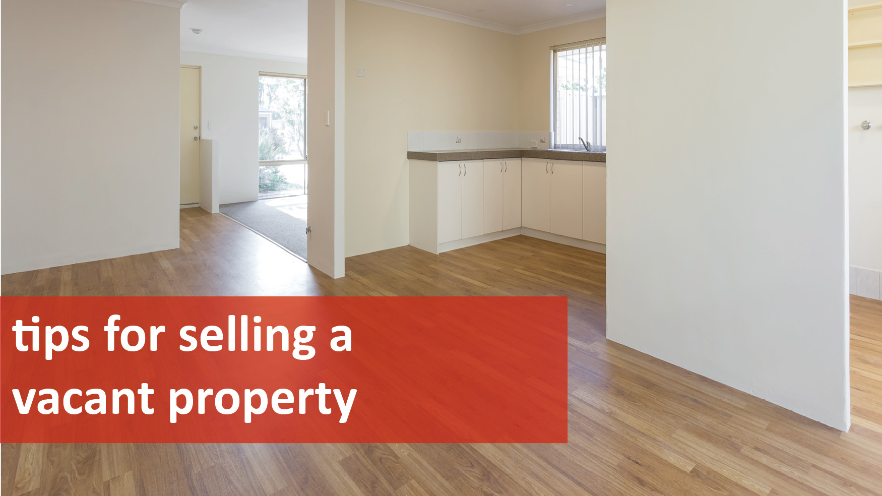 We Love Rentals Tips for Selling a Vacant Property