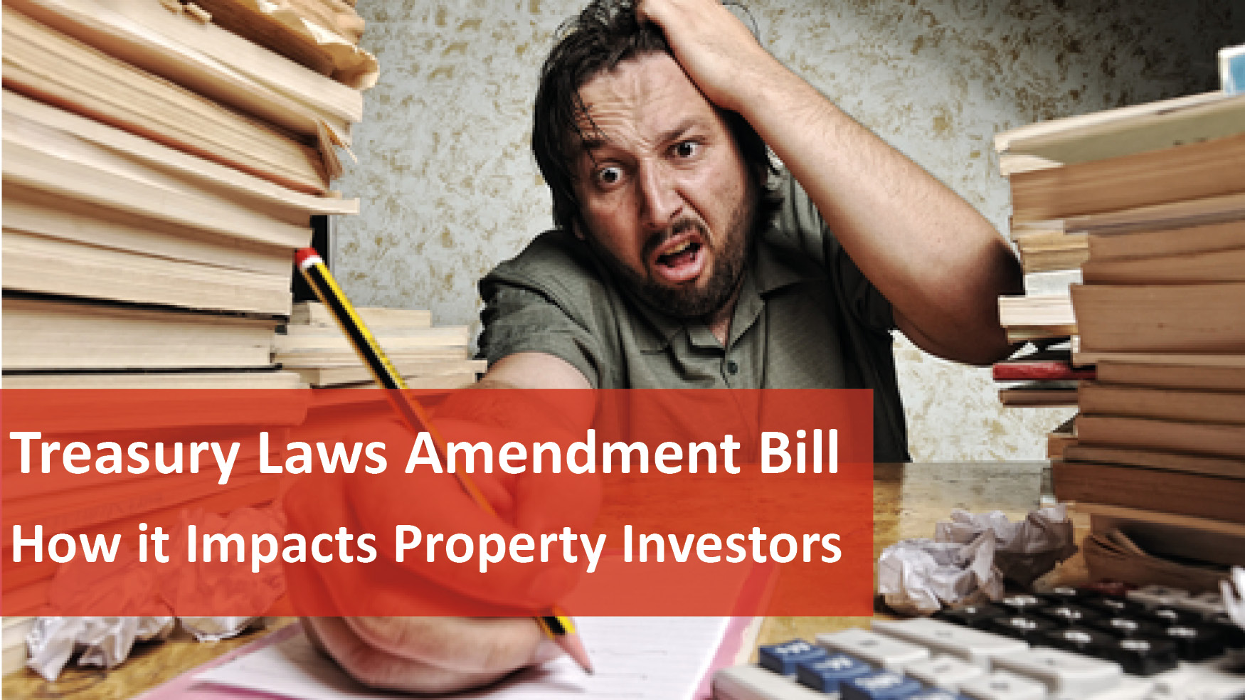 We Love Rentals Treasury Laws Amendment Bill