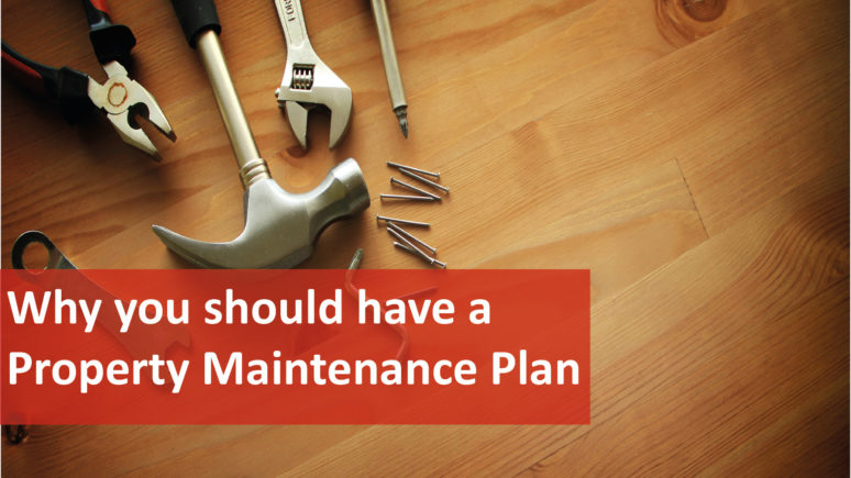 We Love Rentals Why You Should Have a Property Maintenance Plan
