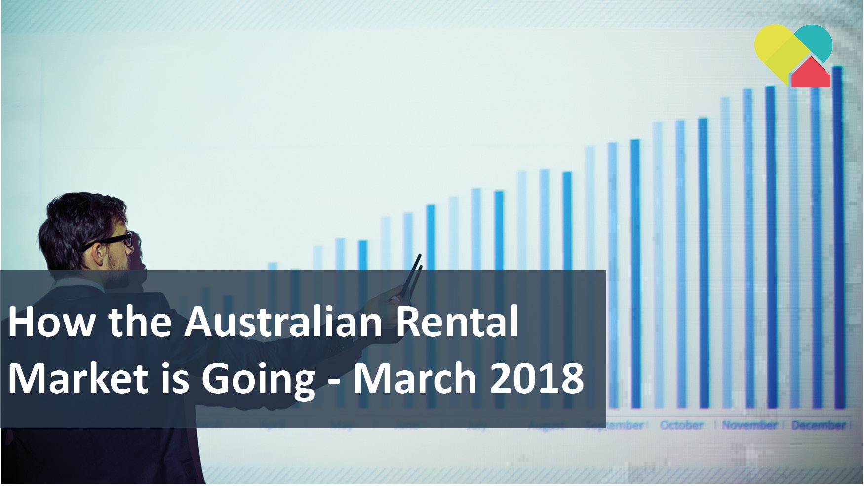 We Love Rentals How Australias Rental Market is Going 03.18