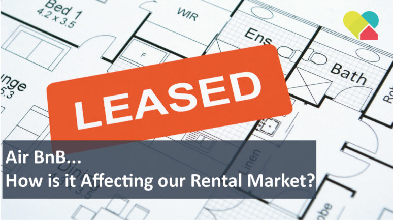 We Love Rentals Air BnB Is it Affecting Our Rental Market