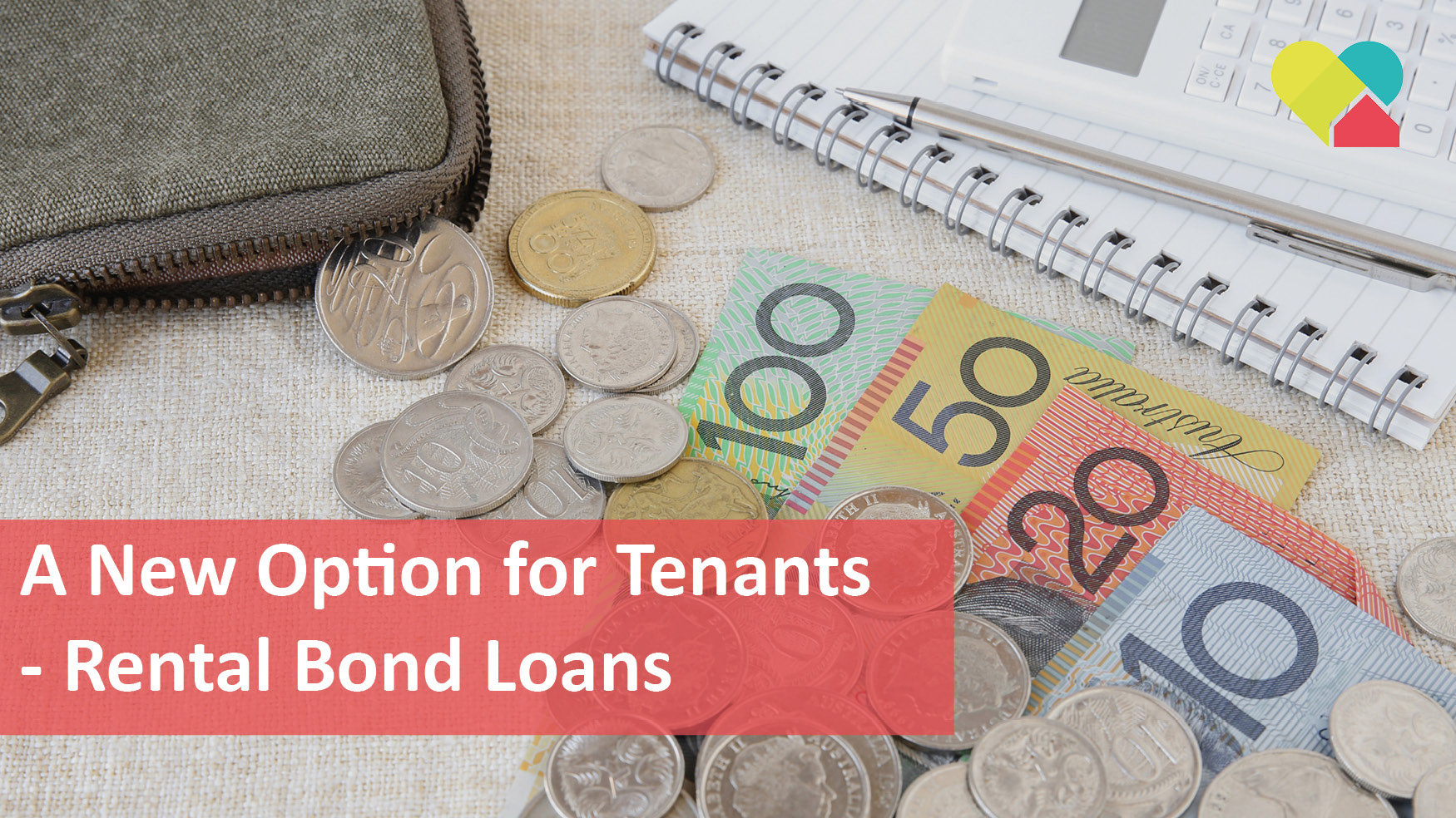 We Love Rentals rental bond loans and insurance