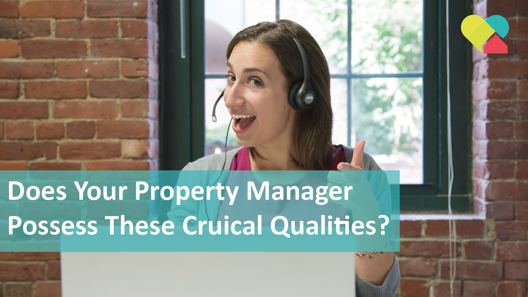 Does Your Property Manager Possess These Two Cruical Skills