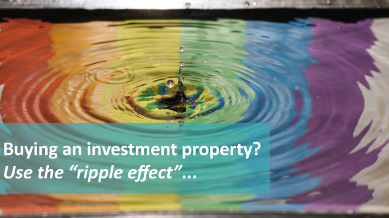 The Investment Property Ripple Effect