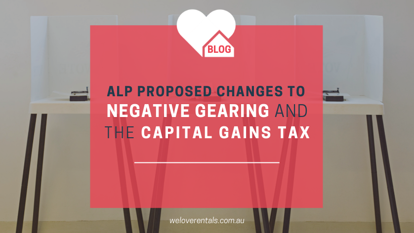 changes to negative gearing and the capital gains tax