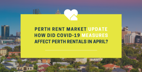 Perth Rent Market Update COVID-19