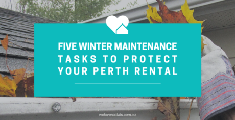 five winter maintenance tasks to protect your perth rental
