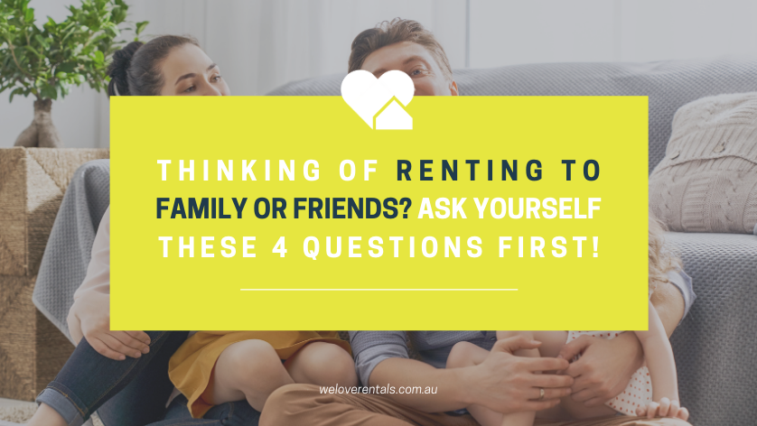 renting to friends or family in Perth 1
