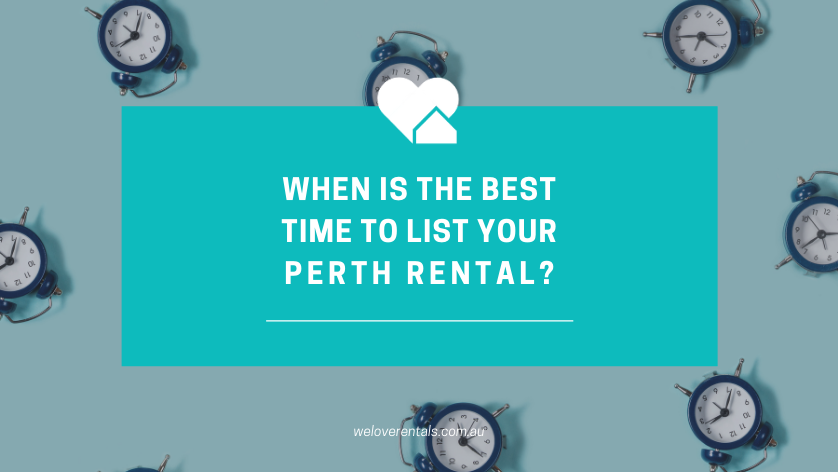 When is the best time to list your rental property in Perth