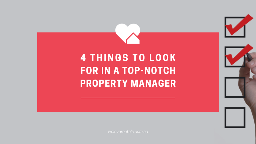 4 things to look for in a top-notch property manager