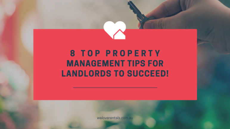 8 Property Management Tips for Landlords To Succeed