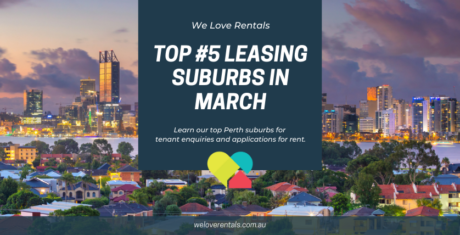 Top leasing suburbs in perth march 2021