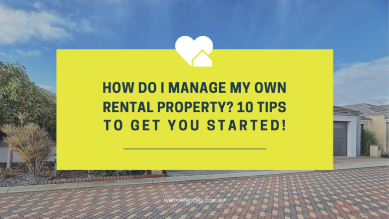 Manage my own rental property 10 tips for landlords