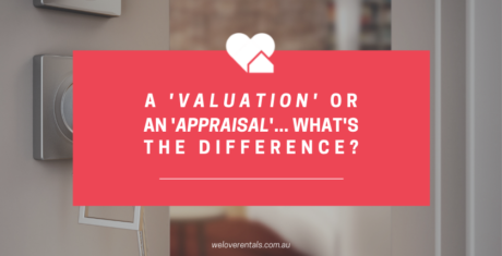 The difference between a property valuation and a property appraisal