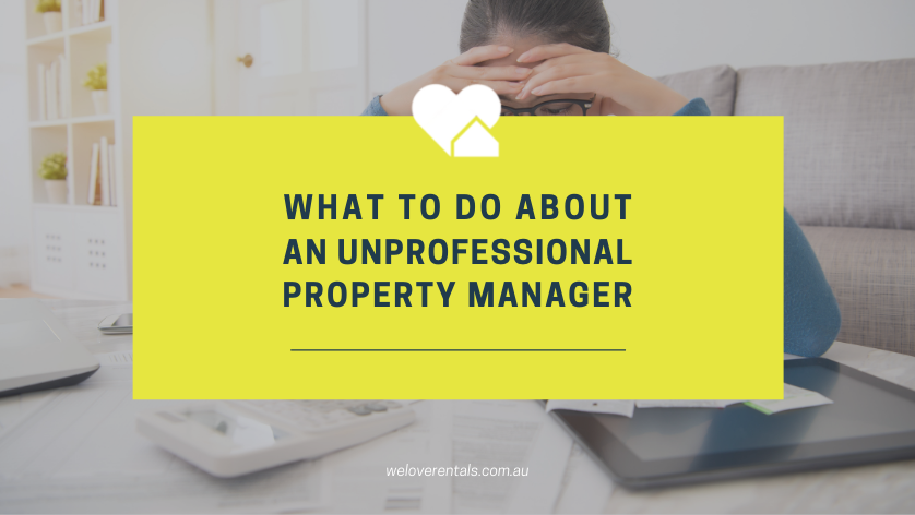 what to do about an unprofessional property manager